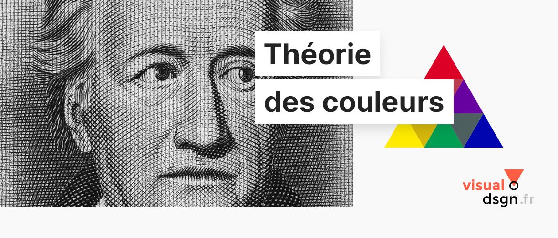 La théorie des couleurs de Goethe