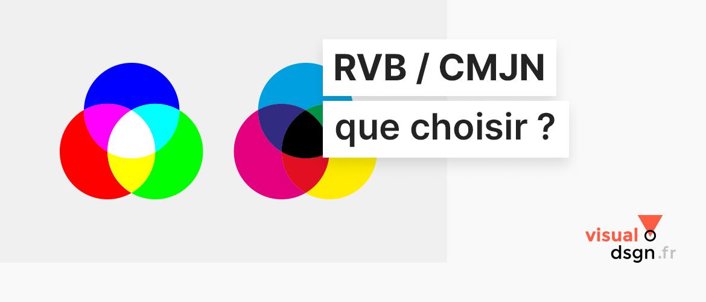 RVB ou CMJN, quel mode colorimétrique choisir ?
