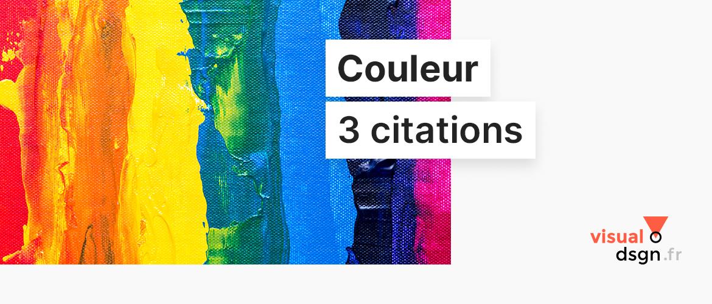 Trois citations sur la couleur