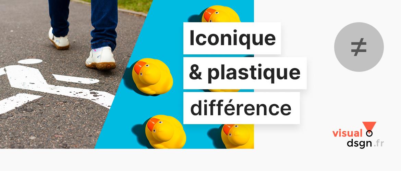 Signes iconiques / plastiques, quelle différence ?