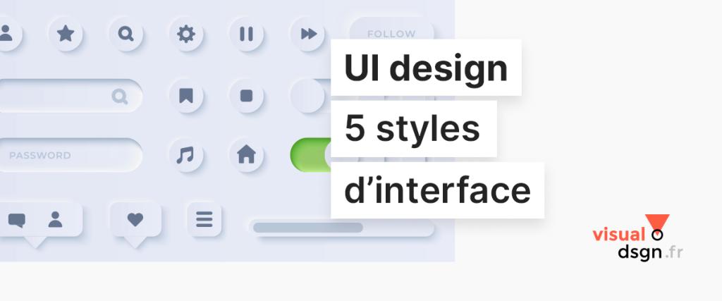 UI design : les 5 styles graphiques